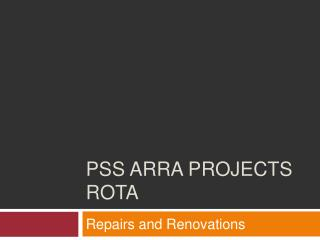 PSS  ARRA PROJECTS ROTA