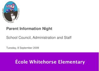 Parent Information Night School Council, Administration and Staff