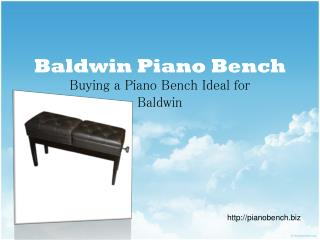 Baldwin Piano Bench - Buying a Piano Bench Ideal for Baldwin