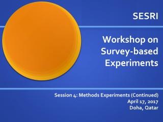 SESRI Workshop on Survey-based Experiments