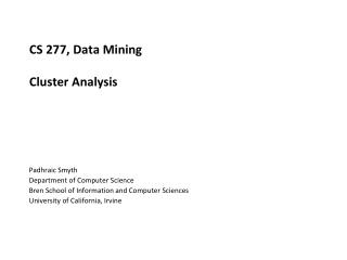 CS 277, Data Mining Cluster Analysis