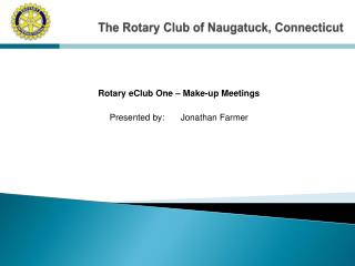 The Rotary Club of Naugatuck, Connecticut