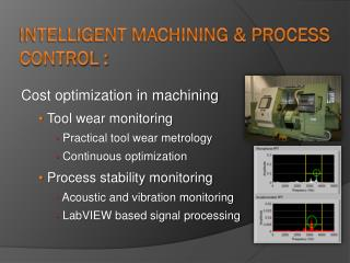 Intelligent Machining & Process Control :