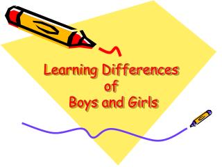 Learning Differences of  Boys and Girls