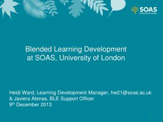 Blended Learning Development  at SOAS, University of London