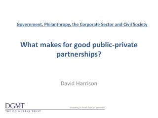 What makes for good public-private partnerships?