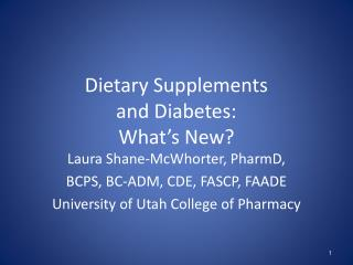 Dietary Supplements  and Diabetes: What's New?