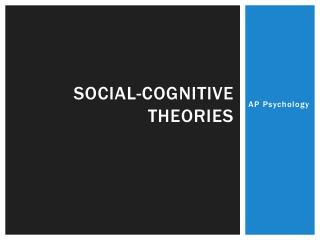 Social-Cognitive Theories
