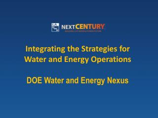 Integrating  the  Strategies for Water and Energy Operations DOE Water and Energy Nexus