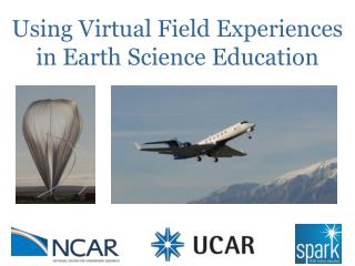 Using Virtual Field Experiences in Earth Science Education