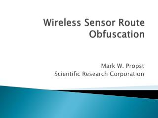 Wireless Sensor Route Obfuscation