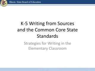K-5 Writing from Sources and the Common Core State Standards