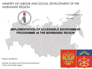 MINISTRY OF LABOUR AND SOCIAL DEVELOPMENT OF THE MURMANSK REGION