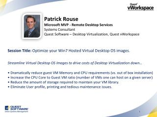 Patrick Rouse Microsoft MVP - Remote Desktop Services Systems Consultant