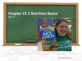 Chapter 22.1 Nutrition Basics