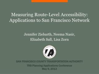 Measuring Route-Level Accessibility: Applications to San Francisco Network