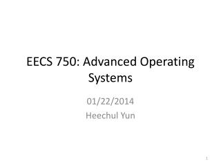 EECS 750: Advanced Operating Systems