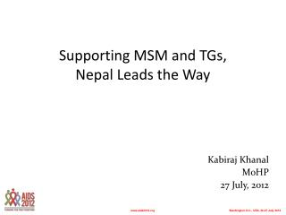 Supporting MSM and TGs,  Nepal Leads the Way