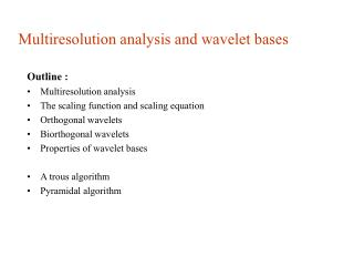 Multiresolution analysis and wavelet bases