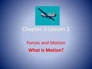 Chapter 3-Lesson 1