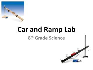 Car and Ramp Lab