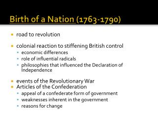 Birth of a Nation (1763-1790)