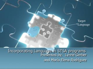 Incorporating Language in STSA programs