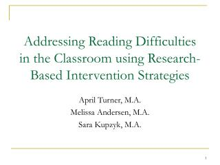 Addressing Reading Difficulties in the Classroom using Research-Based Intervention Strategies