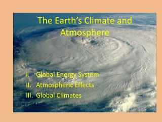 The Earth's Climate and Atmosphere