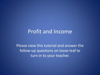 Profit and Income