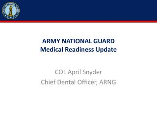 ARMY NATIONAL GUARD Medical Readiness Update