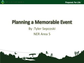 Planning a Memorable Event