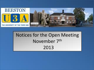 Notices for the Open  Meeting  November 7 th 2013