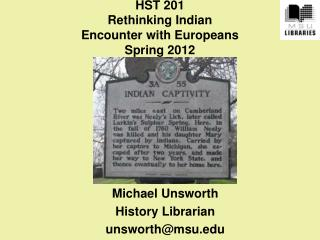 HST 201  Rethinking Indian  Encounter  with Europeans Spring  2012