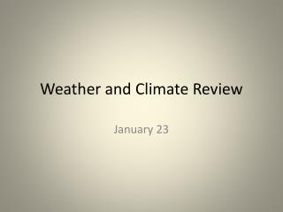 Weather and Climate Review