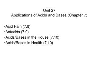 Unit 27 Applications of Acids and Bases (Chapter 7)
