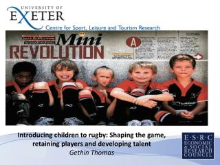 Introducing children to rugby: Shaping the game, retaining players and developing talent