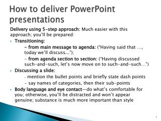 How to deliver PowerPoint presentations