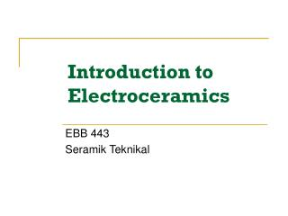Introduction to Electroceramics
