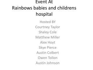 Event At Rainbows babies and  childrens  hospital