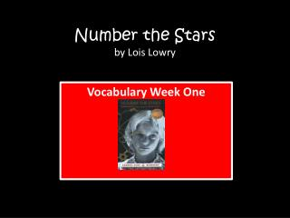 Number the Stars  by Lois  L owry