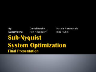 Sub- Nyquist System Optimization