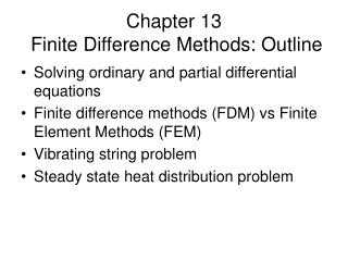 Chapter 13  Finite Difference Methods: Outline