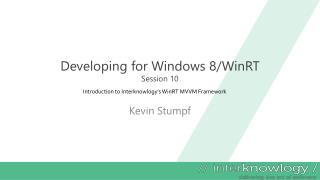 Developing for Windows 8/ WinRT Session 10