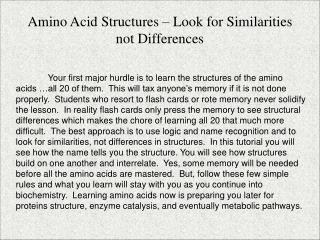 Amino Acid Structures   Look for Similarities not Differences