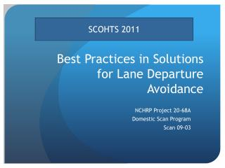 Best Practices in Solutions for Lane Departure Avoidance