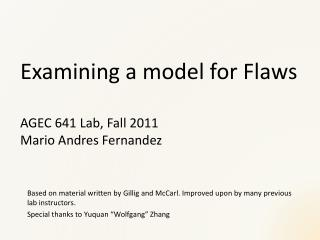 Examining a model for  Flaws AGEC 641 Lab, Fall 2011 Mario Andres Fernandez