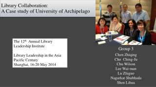 Library Collaboration: A Case study of University of Archipelago