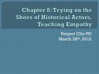 Chapter 8: Trying on the Shoes of Historical Actors, Teaching Empathy