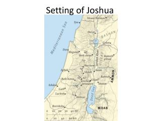 Setting of Joshua